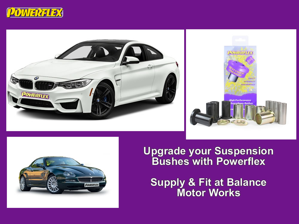 Powerflex bushes - Upgrade your Suspension Bushes - supply and fit in Sussex at Balance Motor Works